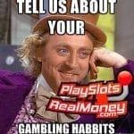 Gambling Habits